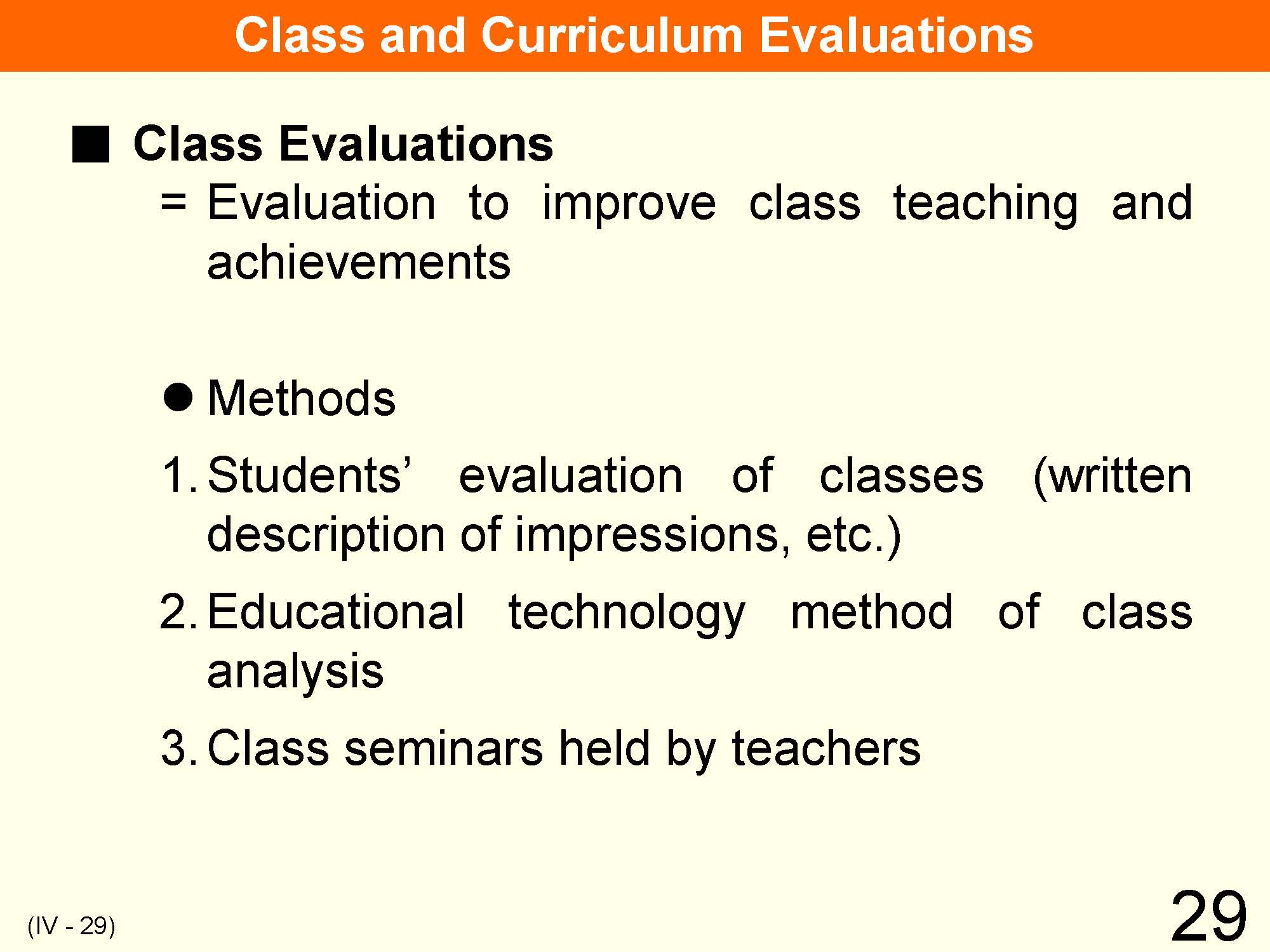curriculum evaluation methods essay Types and methods of curriculum evaluation and student assessment curriculum evaluation may be an internal activity and process conducted by the various units.